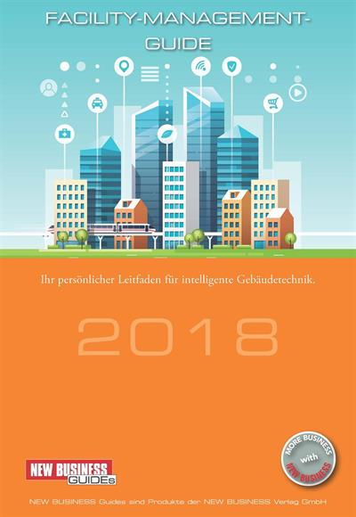 Cover: NEW BUSINESS Guides - FACILITY-MANAGEMENT-GUIDE 2018